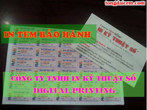 In tem bảo hành nhanh tại Công ty TNHH In Kỹ Thuật Số - Digital Printing